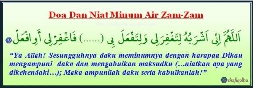 Doa Dan Niat Minum Air Zam-Zam