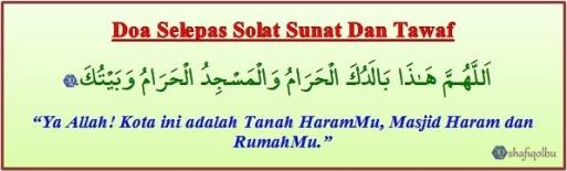Doa Selepas Solat Sunnat Dan Tawaf