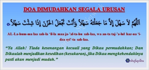 Doa Supaya Dimudahkan Dalam Segala Urusan Shafiqolbu