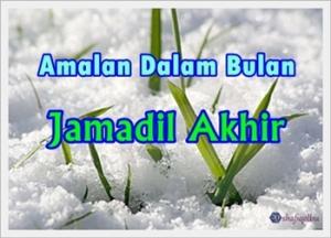 Amalan Jamadil Akhir