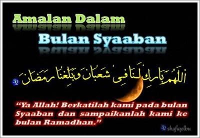 Amalan Dalam Bulan Syaaban | Shafiqolbu