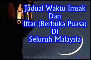Jadual Waktu Imsak Dan Iftar (Berbuka Puasa) Seluruh Malaysia Tahun 2014M /1435H