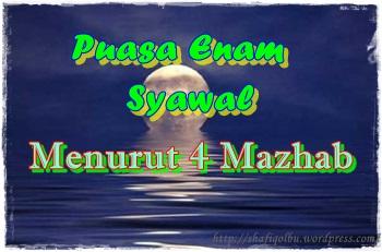 puasa enam syawal menurut 4 mazhab