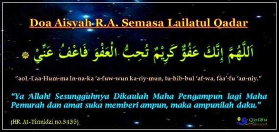 Doa Syaidatina Aisyah r.a. ketika malam lailatul qadar.SQ